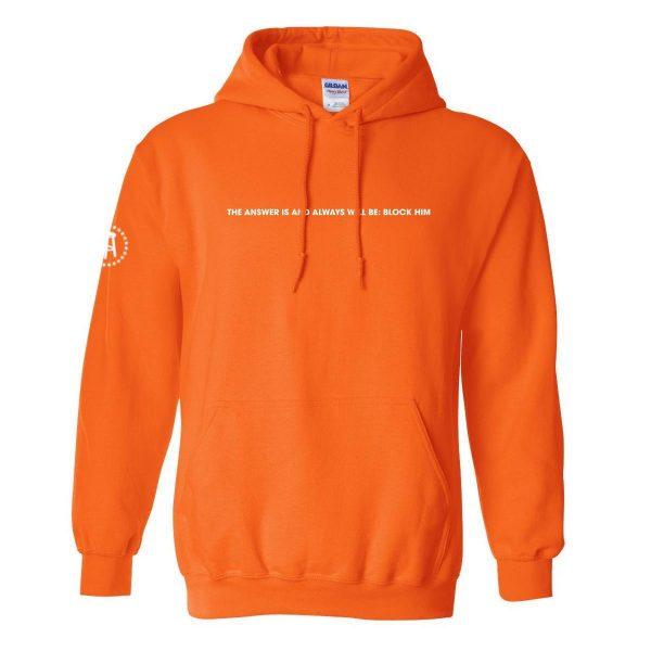 BlockHim Hoodie Orange6 - Call Her Daddy Merch