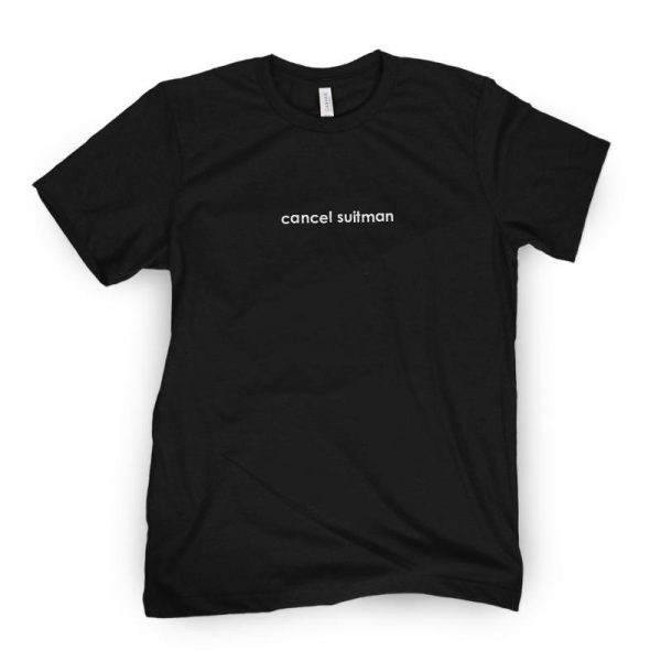 CancelSuitmanTee Black - Call Her Daddy Merch