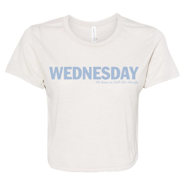 WednesdayCrop HeatherDust10 3 - Call Her Daddy Merch