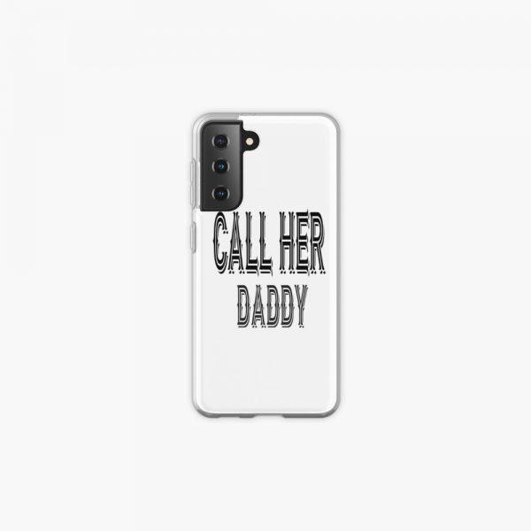 icrsamsung galaxy s21 softbackax600 pad1000x1000f8f8f8 5 - Call Her Daddy Merch